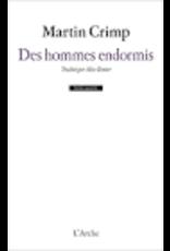 ZENITER Alice (tr.) Des hommes endormis