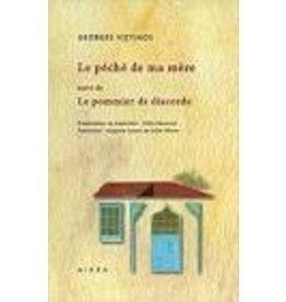 DECORVET Gilles & QUEUX DE SAINT-HILAIRE Auguste (tr.) Le péché de ma mère suivi de Le pommier de discorde
