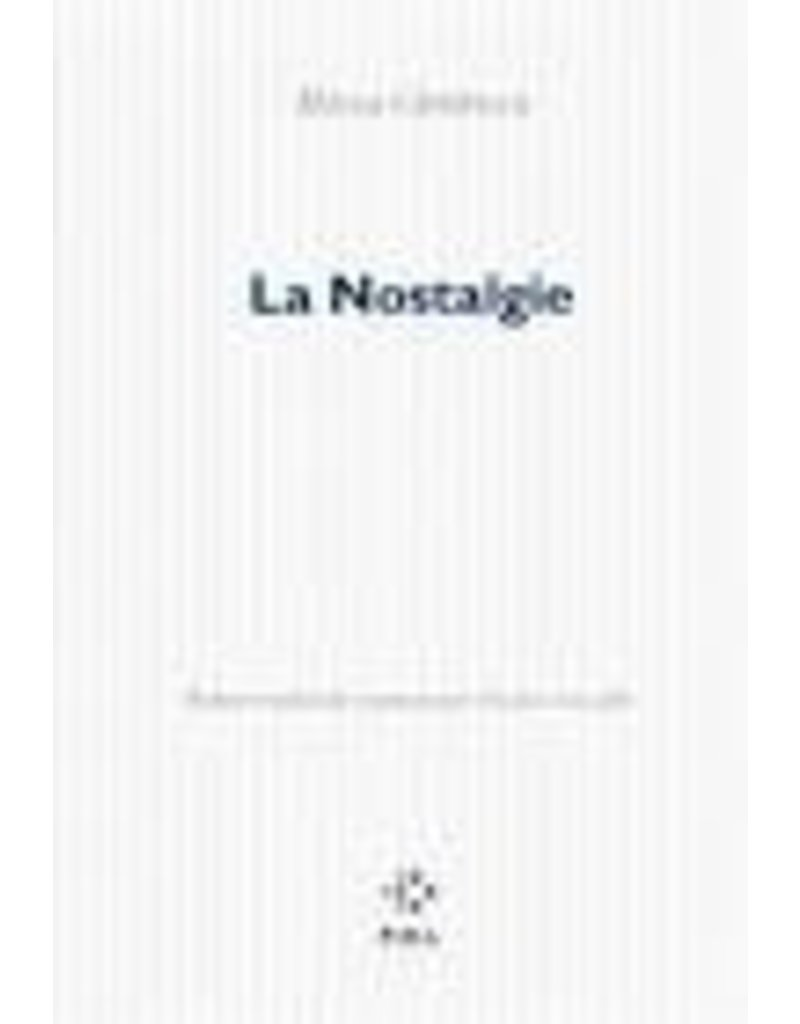CAVAILLES Nicolas (tr.) La nostalgie