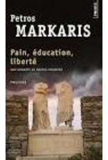VOLKOVITCH Michel (tr.) Pain, Education, Liberté