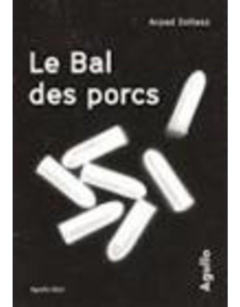 FAURE Barbora (tr.) Le bal des porcs