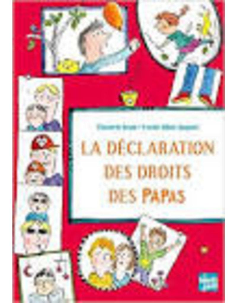 BRAMI Elisabeth & BILLON-SPAGNOL Estelle La déclaration des droits des papas