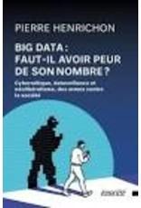 Big data: Faut-il avoir peur de on ombre?