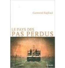 BIENFAIT Françoise (tr.) Le pays des pas perdus