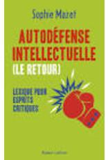 Autodéfense intellectuelle (le retour)