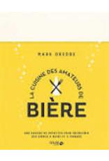 La cuisine des amateurs de bière - Dredge, Mark