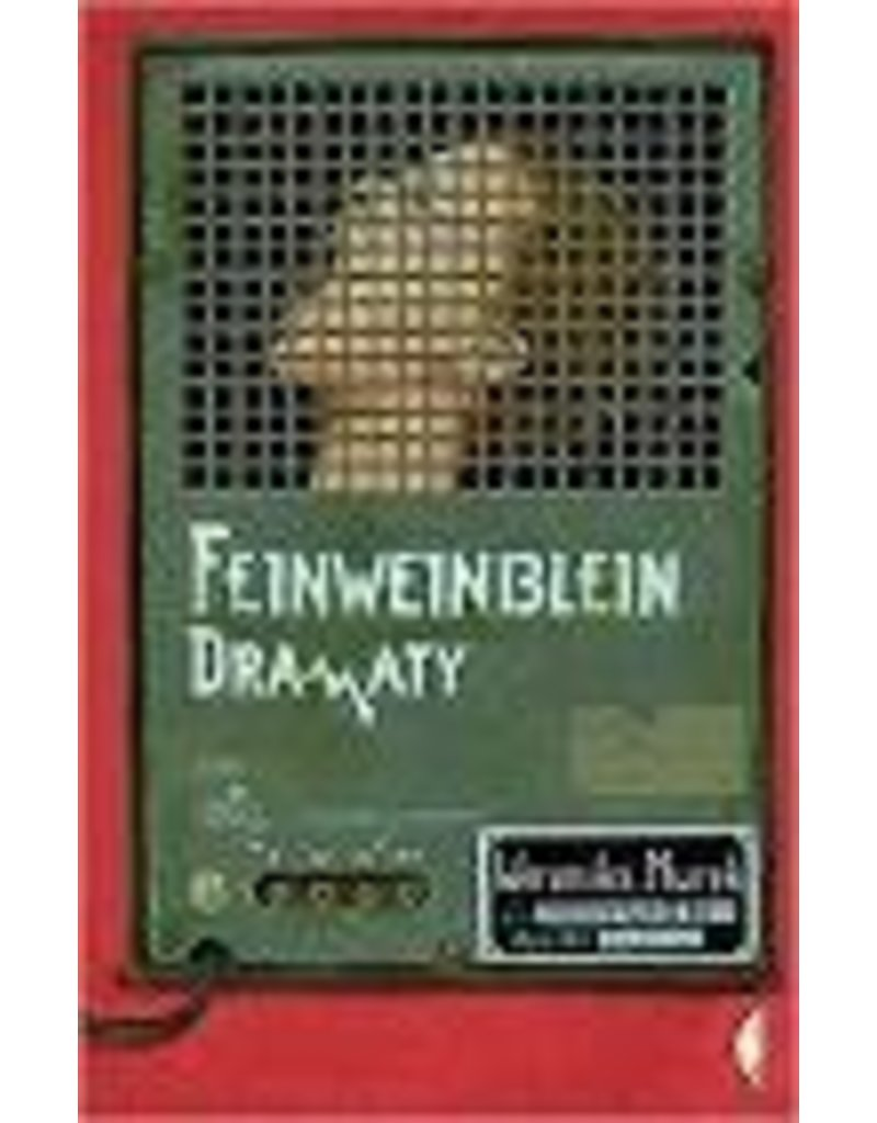 Feinweinblein Dramaty
