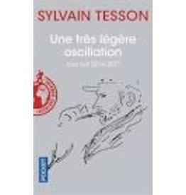 TESSON Sylvain Une très légère oscillation (poche)