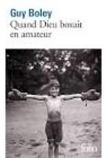 Quand Dieu boxait en amateur (poche)