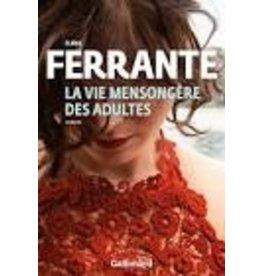 FERRANTE Elena La vie mensongère des adultes