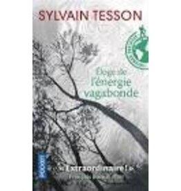 TESSON Sylvain Eloge de l'énergie vagabonde