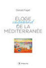 Eloge vagabond de la Méditerranée