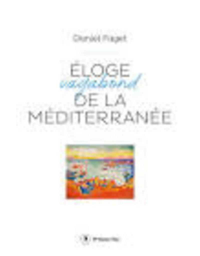 FAGET Daniel Eloge vagabond de la Méditerranée