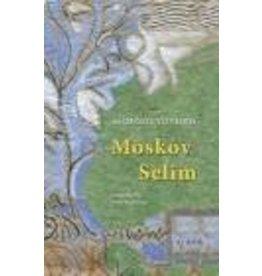 MACKRIDGE Peter (tr.) Moskov Selim