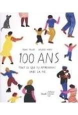 100 Ans  Tout ce que tu apprendras dans la vie