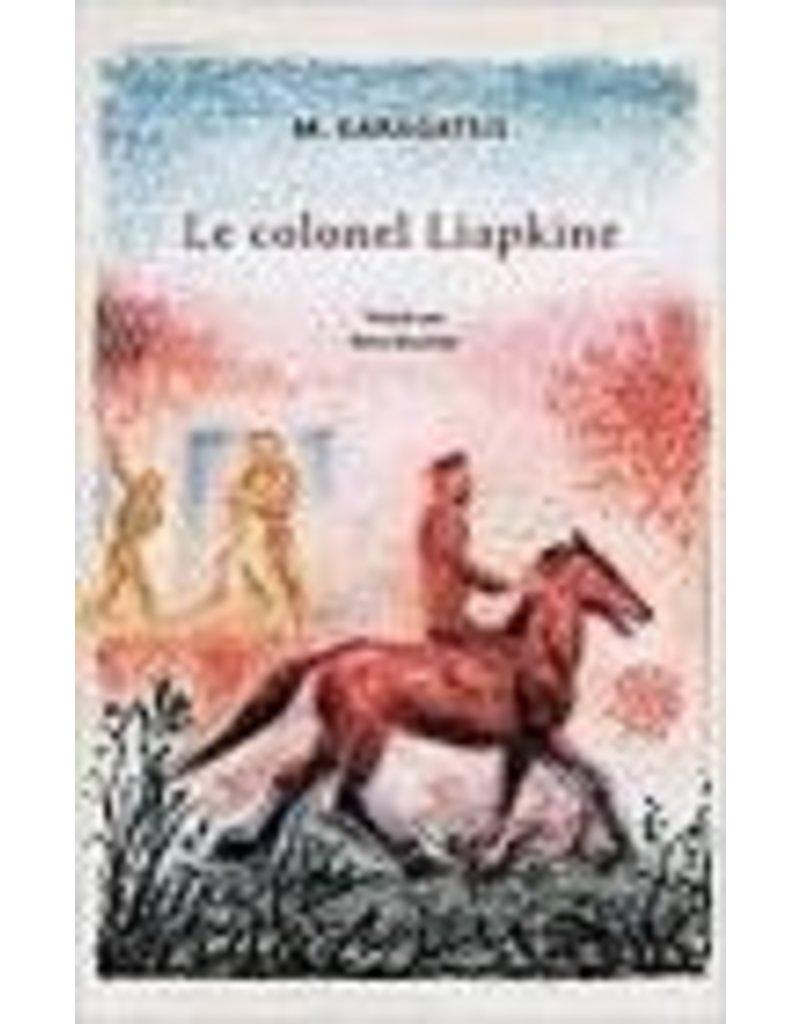 BOUCHET René (tr.) Le colonel Liapkine