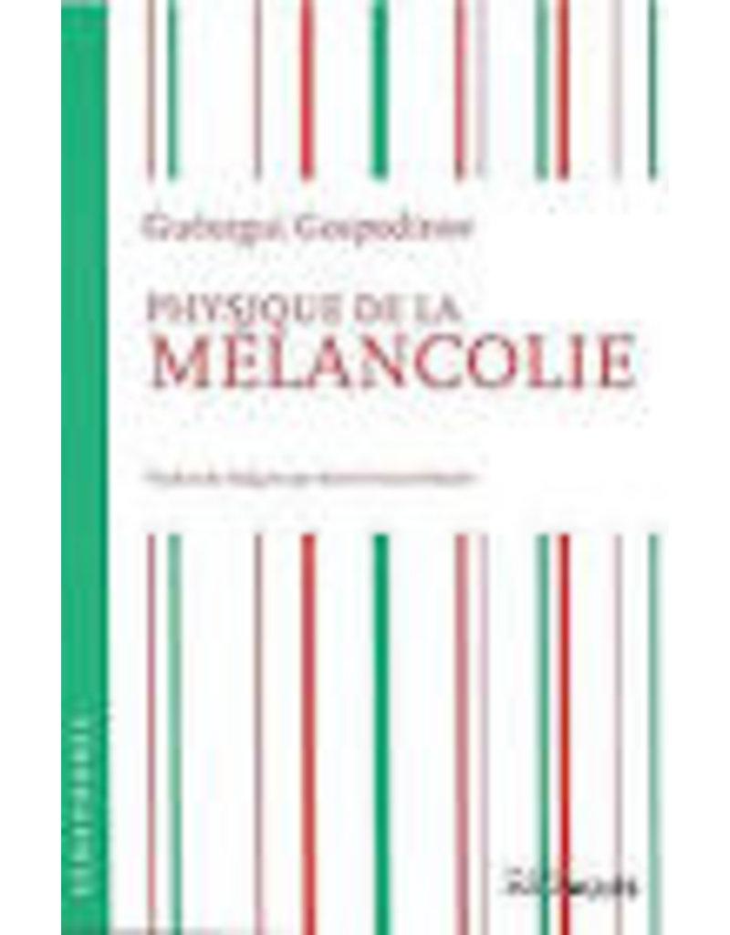VRINAT Marie (tr.) Physique de la mélancolie
