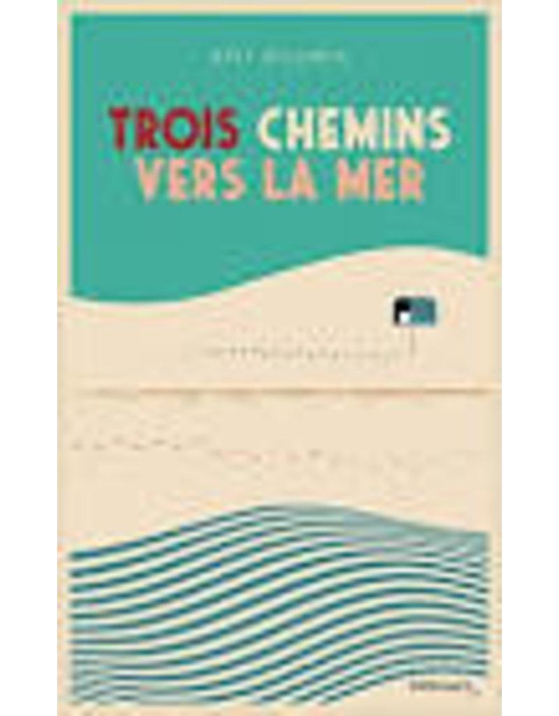 HERVIEU Hélène (tr.) Trois chemins vers la mer