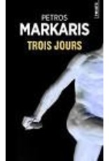 MARCOU Loïc VOLKOVITCH  Michel & ZERVAS Hélène (tr.) Trois jours (Charitos 5)