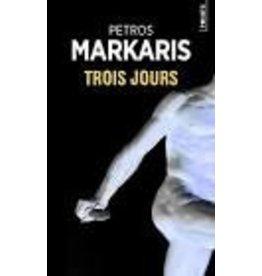MARCOU Loïc VOLKOVITCH  Michel & ZERVAS Hélène (tr.) Trois jours