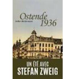 WEIDERMANN Volker Ostende 1936 Un été avec Stefan Zweig