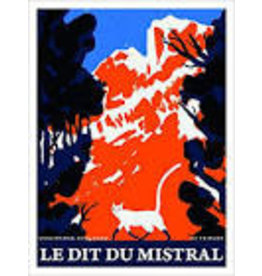 MAK-BOUCHARD Olivier Le dit du mistral
