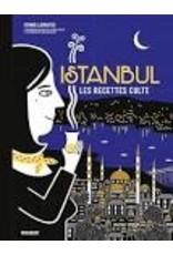 Istanbul Les recettes cultes