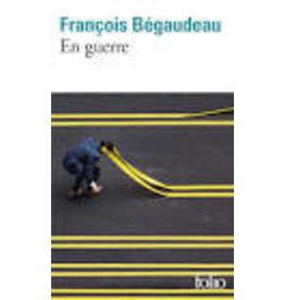 BÉGAUDEAU François En guerre
