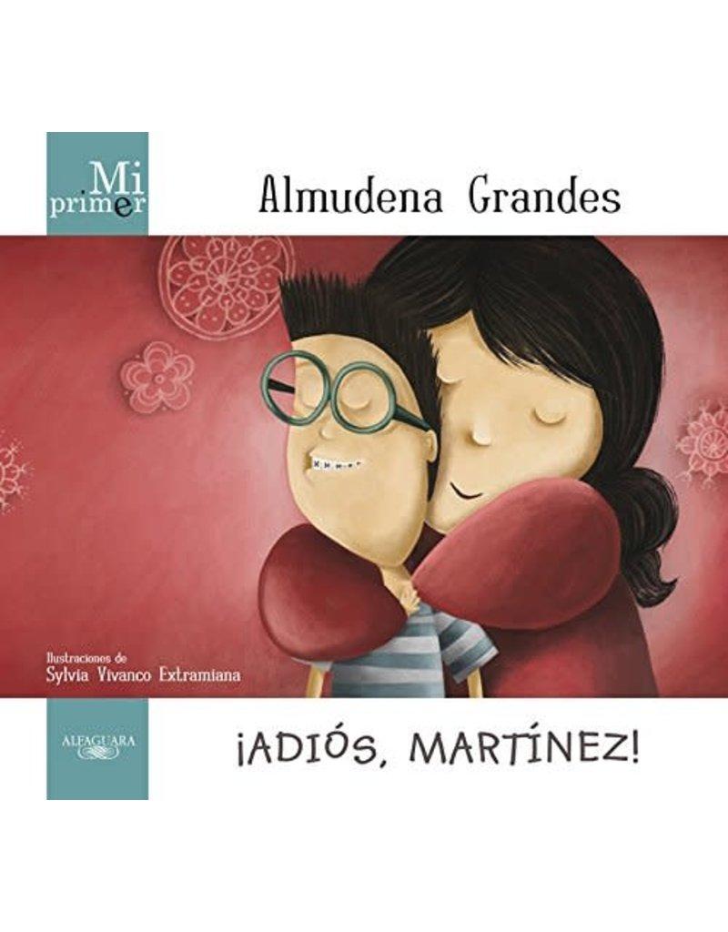 GRANDES Almudena Adios, Martinez!