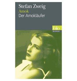 ZWEIG Stefan Amok (bilingue) / Der Amokläufer