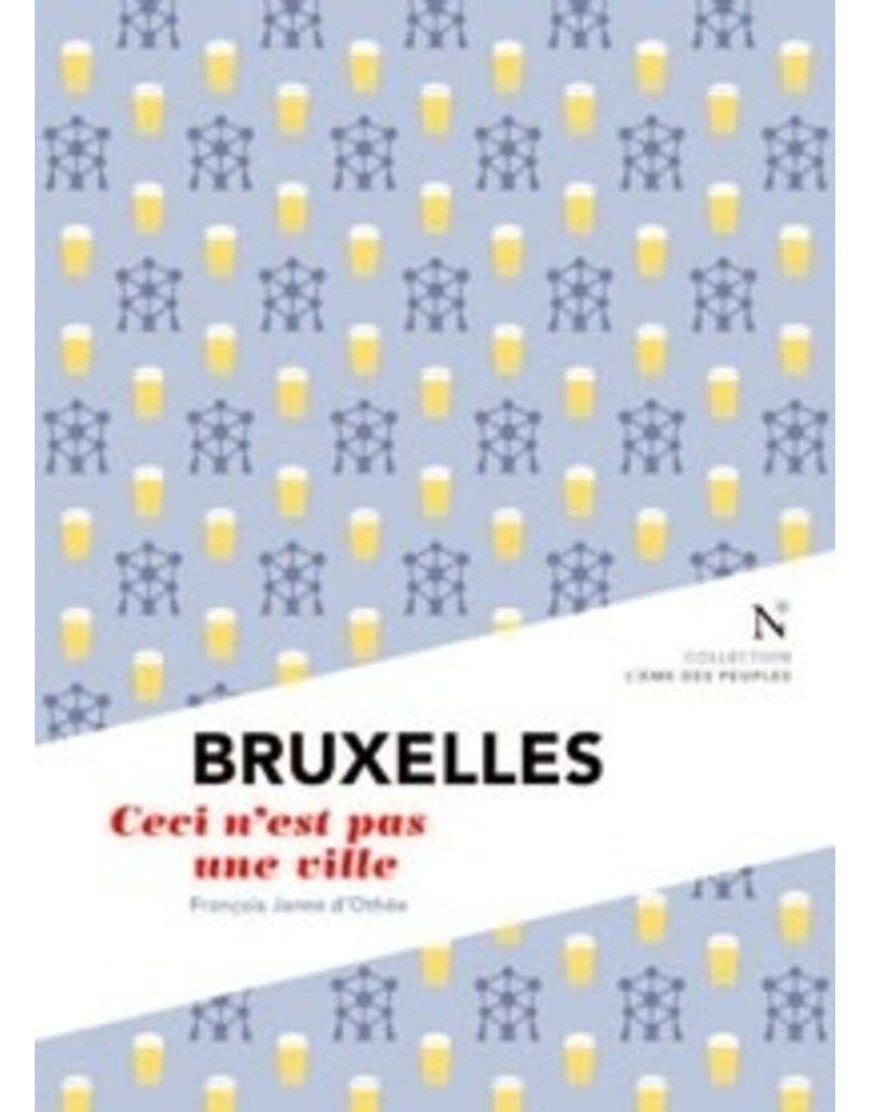 Bruxelles Ceci n'est pas une ville