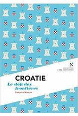 Croatie Le défi des frontières