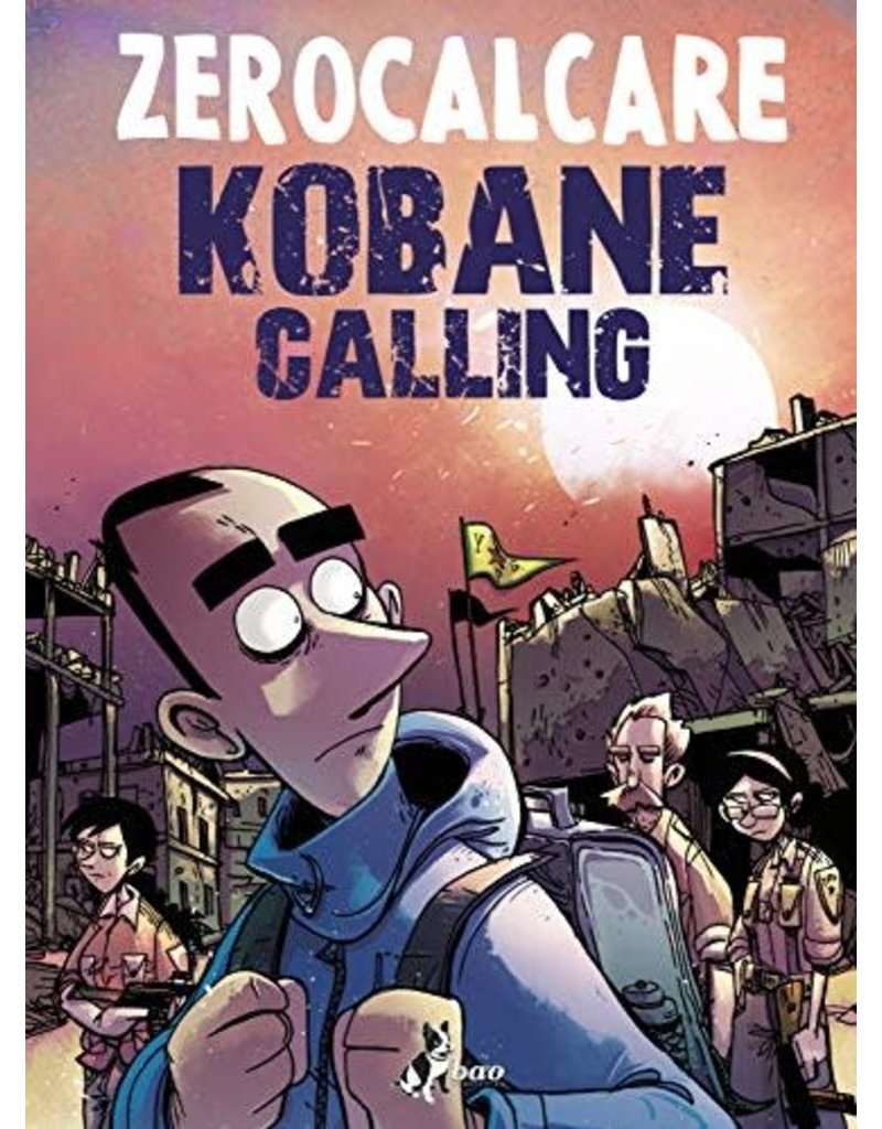 ZEROCALCARE Kobane Calling (nuova ediz. 2020)