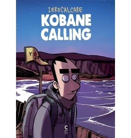 ZEROCALCARE Kobane calling (FR)