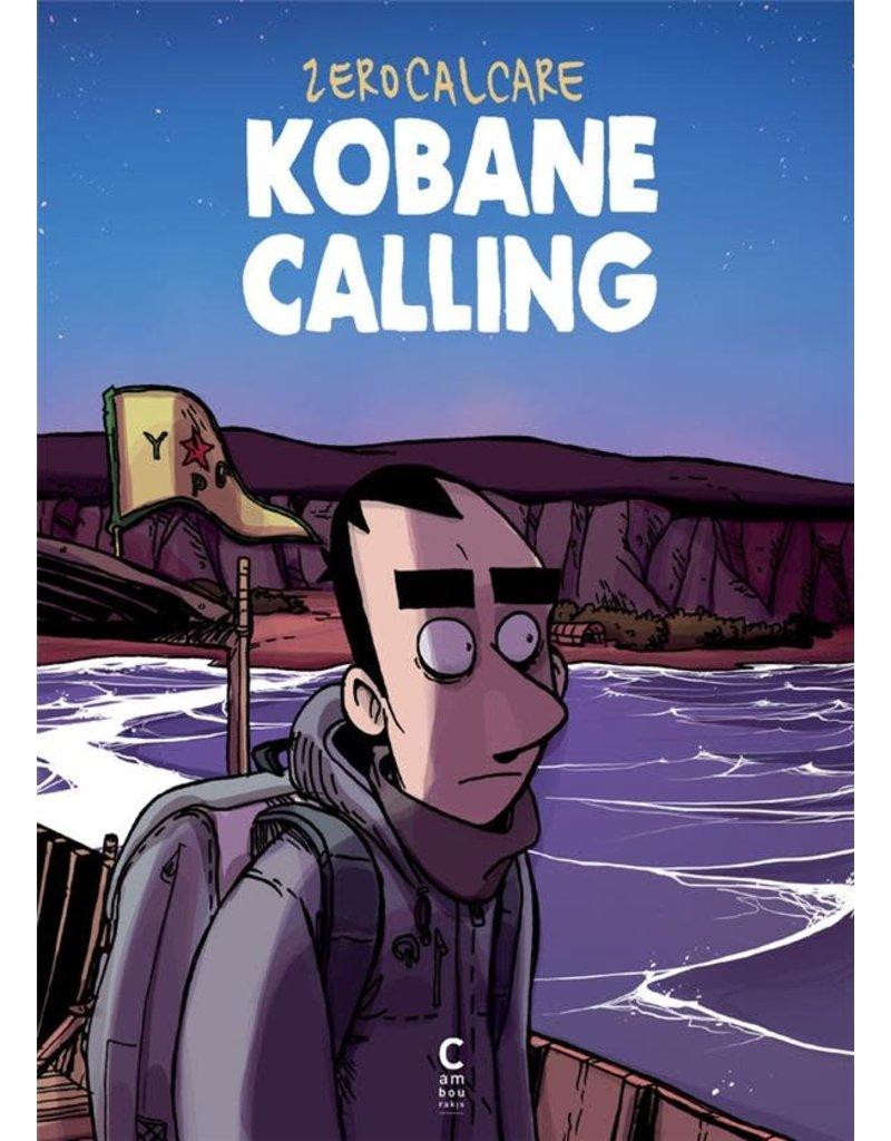 SEBAN Brune (tr.) Kobane calling (FR)