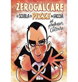 ZEROCALCARE La scuola di pizze in faccia