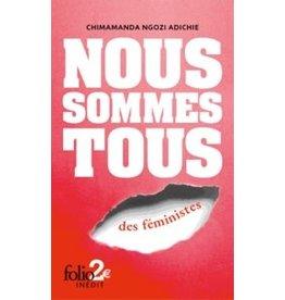 ADICHIE Chimamanda Ngozi Nous sommes tous des féministes