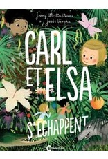 VALERA Marie (tr.) Carl et Elsa s'échappent