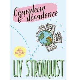 STRÖMQUIST Liv Grandeur & decadence