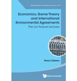 Economics, Game Theory And International Environmental Agreements: The Ca' Foscari Lectures