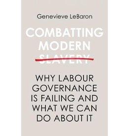 LEBARON Genevieve Combatting Modern Slavery