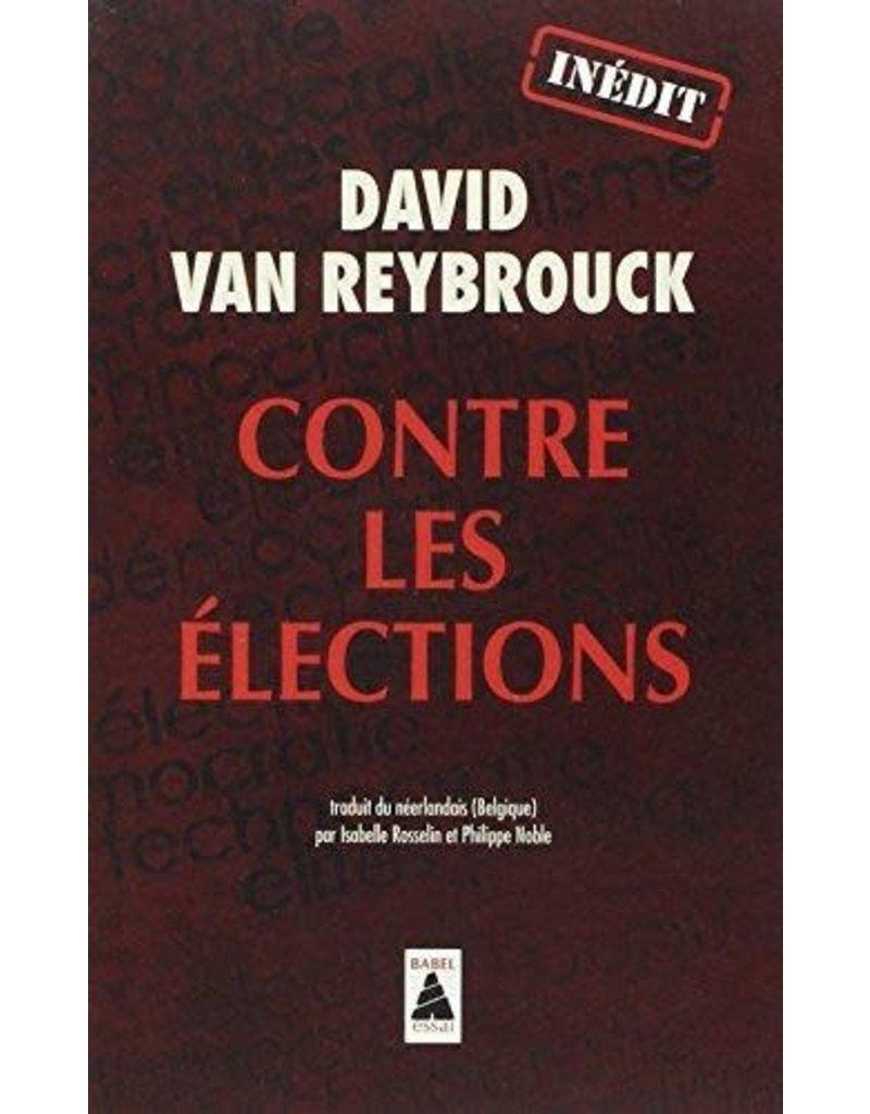 VAN REYBROUCK David Contre les élections