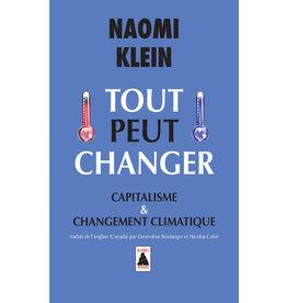 Klein Naomi Tout peut changer
