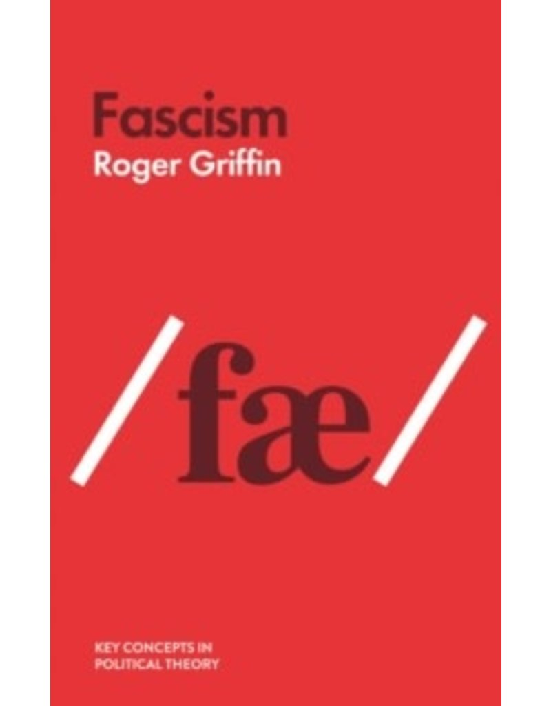 Key Concepts in Political Theory: Fascism