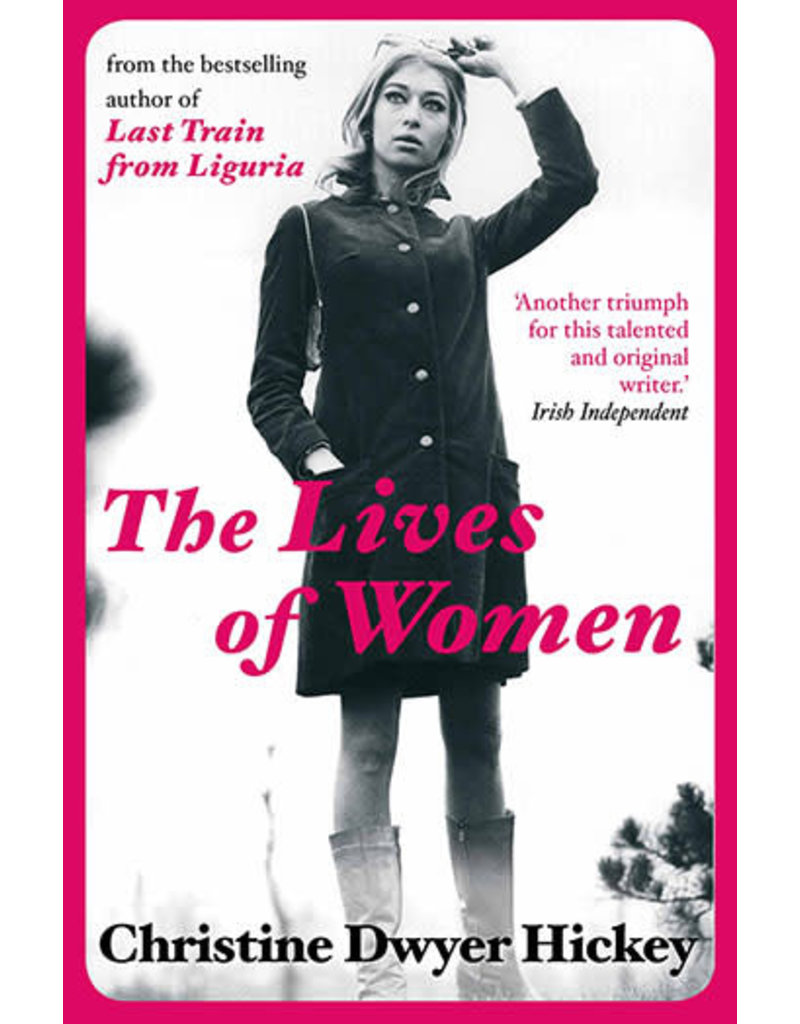 DWYER HICKEY Christine The Lives of Women