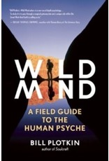 Wild Mind : A field guide to the human psyche