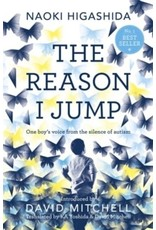 The reason I jump : one boy's voice from the silence of autism
