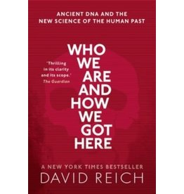 REICH David Who we are and how we got here
