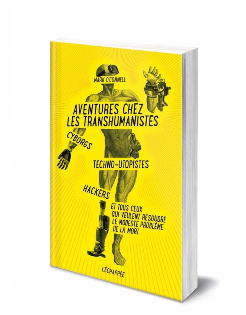 O'CONNELL Mark Aventures chez les transhumanistes