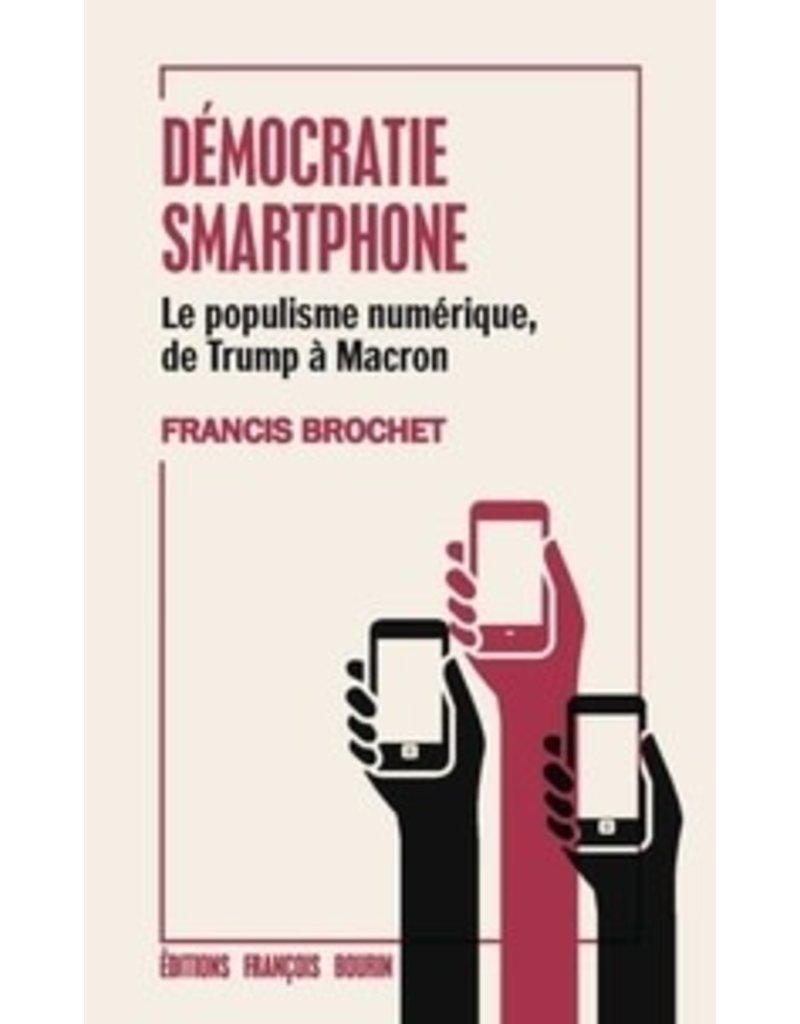 François Bourin Démocratie smartphone